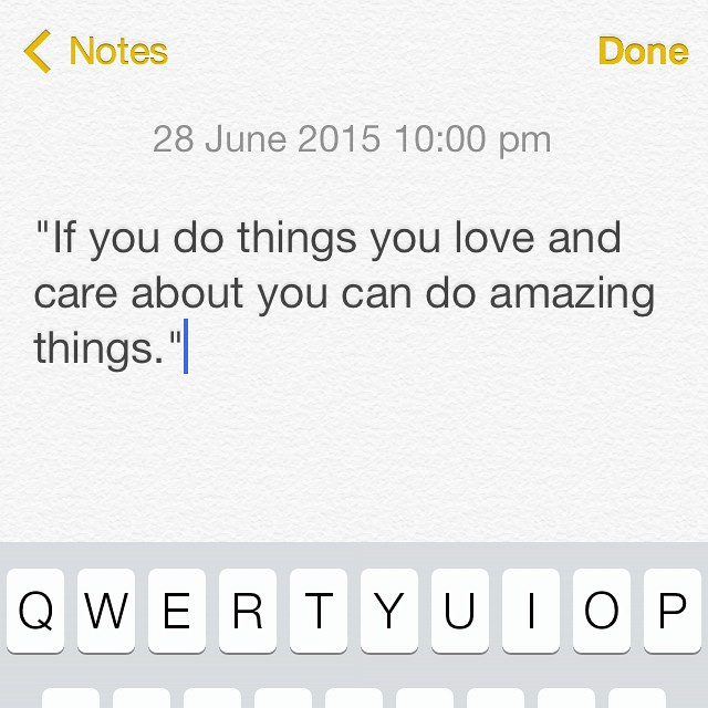 do things you love and care about